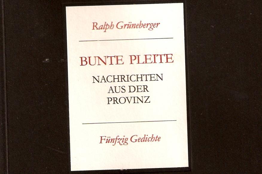 Ralph Grünberger: Bunte Pleite